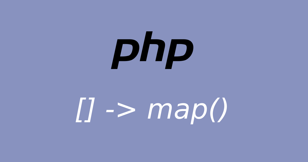 PHP Array to Map